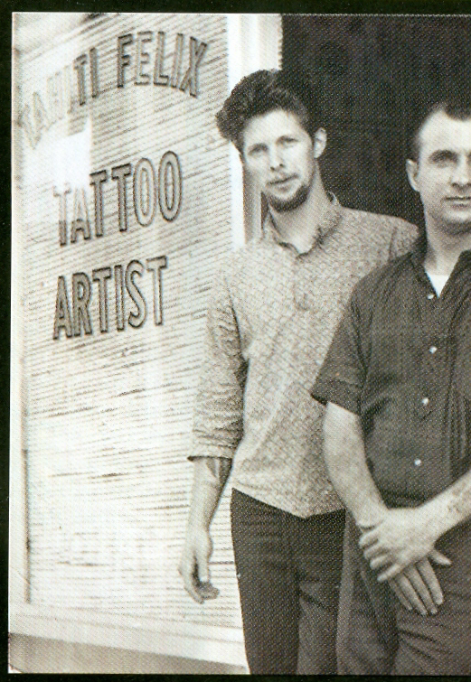 when he worked at the Tahiti Felix tattoo parlour, San Diego, 1963.